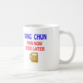 Wing Chun pain now beer later Basic White Mug