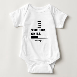 Wing Chun skill Loading...... Baby Bodysuit