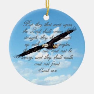 Wings as Eagles, Isaiah 40:31 Christian Bible Ceramic Ornament