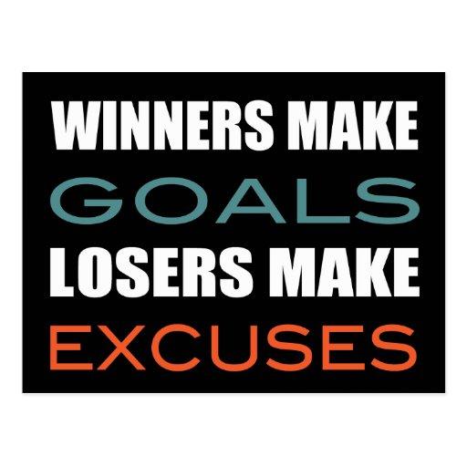 Winners Make Goals, Loser Make Excuses Post Card