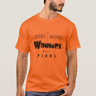 Winners Make Plans T-Shirt