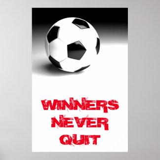 Winners Never Quit Inspirational Soccer Ball Poster