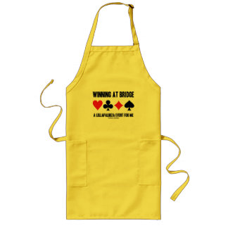 Winning At Bridge A Lollapalooza Event For Me Long Apron