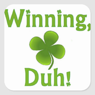 Winning Charlie Sheen St. Patrick's Day Square Sticker