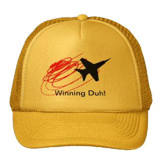 Winning Duh! Trucker Hats