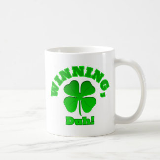 Winning, Duh!  Mugs