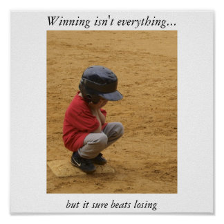 Winning isn't everything poster
