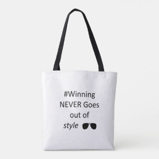 Winning never goes out of style tote