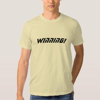 WINNING! T-SHIRTS