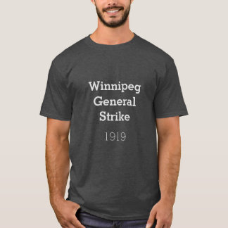 Winnipeg General Strike, 1919 T-Shirt