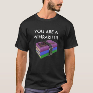 WinRAR, You Are One T-Shirt