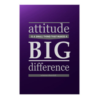 Winston Churchill attitude small big difference Poster