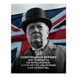 "Winston Churchill- ""Continuous Effort"" Poster"