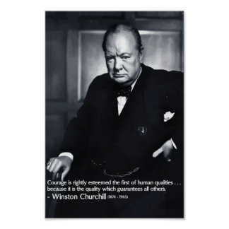 Winston Churchill Courage Quote Poster