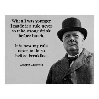 Winston Churchill Drinking Poster