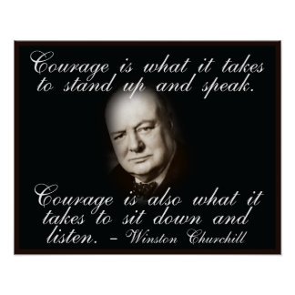 Winston Churchill on Courage Quote Poster