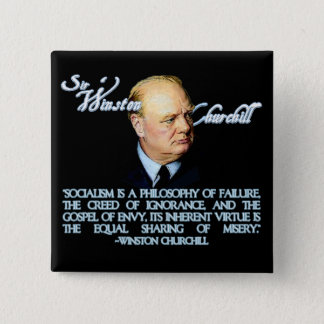 Winston Churchill on Socialism 15 Cm Square Badge