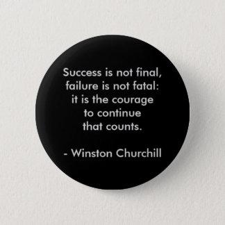 Winston Churchill Quote; Success 6 Cm Round Badge