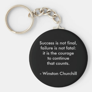 Winston Churchill Quote; Success Key Ring
