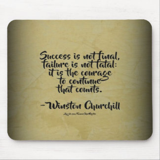Winston Churchill Quote; Success Mouse Pad