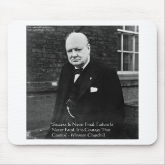 "Winston Churchill ""Success Never Final"" Gifts Mouse Pad"