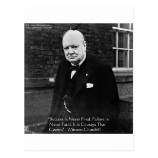 """Winston Churchill """"Success Never Final"""" Gifts Postcard"""