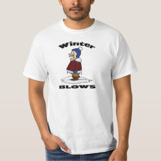 Winter Blows - Cold Weather Haters Design T-Shirt