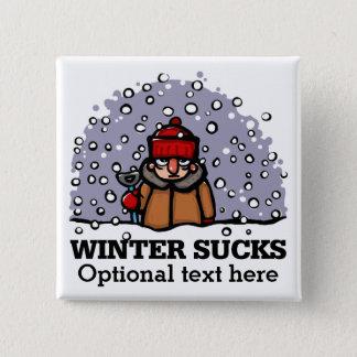 Winter Sucks. For true haters 15 Cm Square Badge