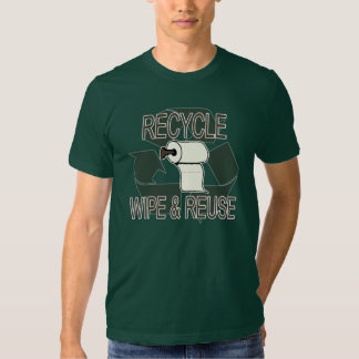 Wipe and Reuse Recycle Shirt