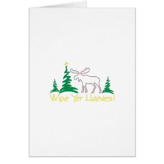 Wipe Yer Hooves! Greeting Card