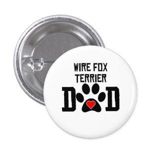 Wire Fox Terrier Dad Button