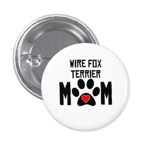 Wire Fox Terrier Mom Pin
