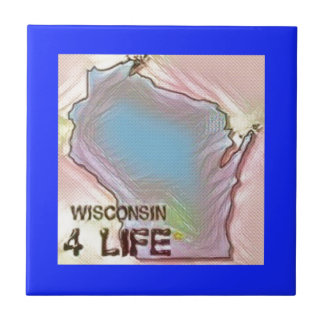 """Wisconsin 4 Life"" State Map Pride Design Small Square Tile"