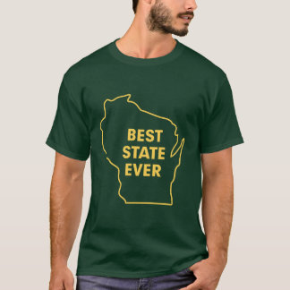 """Wisconsin """"Best State Ever"""" Green and Gold T-Shirt"""
