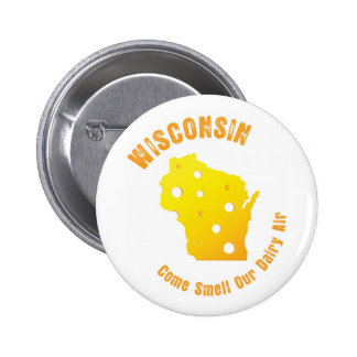 Wisconsin Come Smell Our Dairy Air 6 Cm Round Badge
