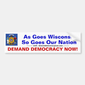 Wisconsin Demands Democracy Bumper Sticker