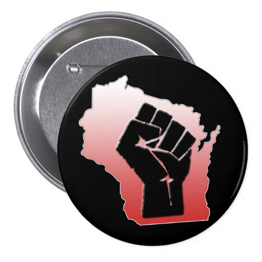 Wisconsin Protest - clenched fist Pinback Button