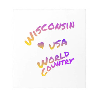 Wisconsin usa world country, colorful text art notepad