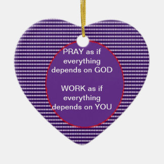 Wisdom words: GOD Work Pray Intensity Emotion Ornament
