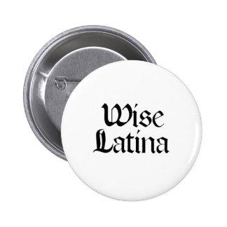 Wise Latina 6 Cm Round Badge