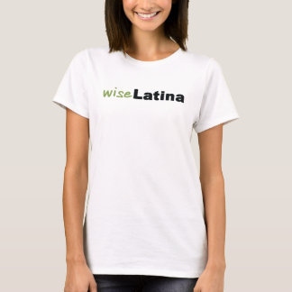 Wise Latina Tee Shirt