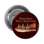 Wise Men Still Seek Him, Christmas Button