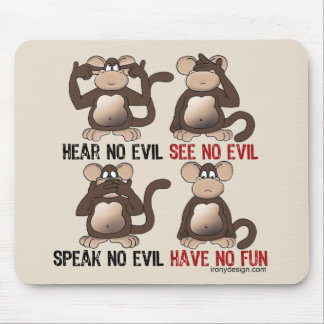 Wise Monkeys Humour Mouse Pad