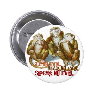 Wise Monkeys See No Evil HearNo Evil Speak No Evil 6 Cm Round Badge