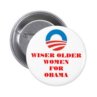 WISER OLDER WOMEN FOR OBAMA BUTTON