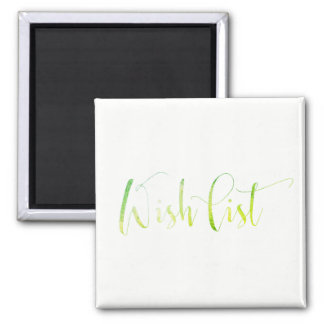Wish List Greenly White Office Home Bride Friend Square Magnet