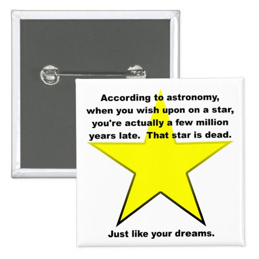 Wish Upon A Star Funny Button Badge