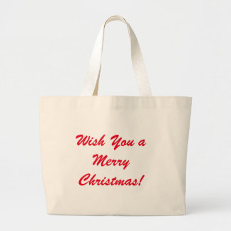 Wish You a Merry Christmas Large Tote Bag
