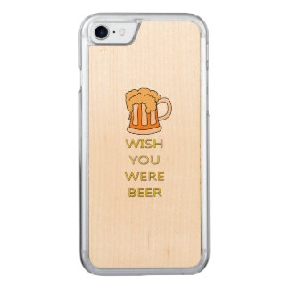 Wish you were beer funny design carved iPhone 8/7 case