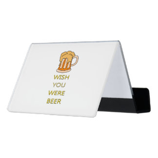 Wish you were beer funny design desk business card holder